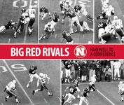 Big Red Rivals: Farewell to a Conference
